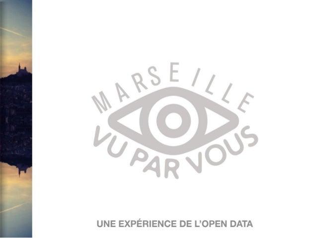 Marseille VuParVous : Une expérience de l'Open Data