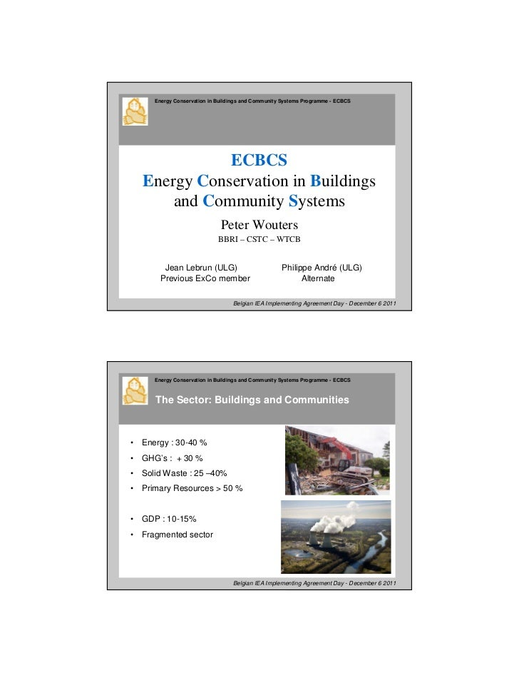 Energy Conservation in Buildings and Community Systems Programme - ECBCS               ECBCS    Energy Conservation in Bui...