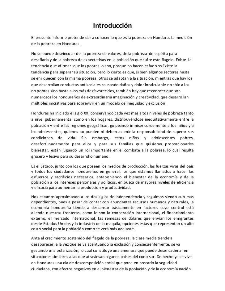 IntroducciónEl presente informe pretende dar a conocer lo que es la pobreza en Honduras la mediciónde la pobreza en Hondur...