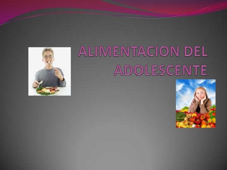 ALIMENTACION DEL ADOLESCENTE<br />
