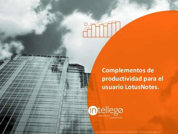 Complementos deproductividad para elusuario LotusNotes.