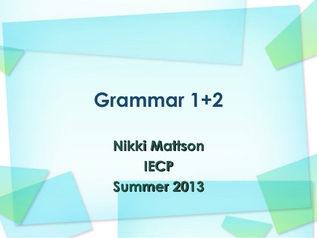 Nikki MattsonNikki MattsonIECPIECPSummer 2013Summer 2013