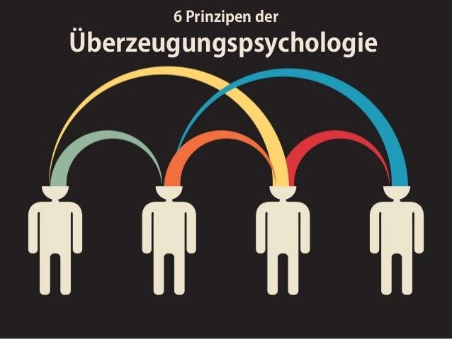 6 Prinzipen der Überzeugungspsychologie