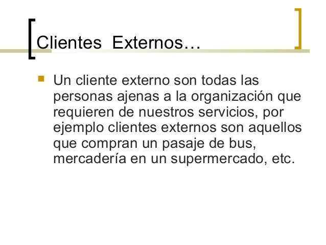 Clientes y proveedores internos y externos for Tipos de servicios de un hotel
