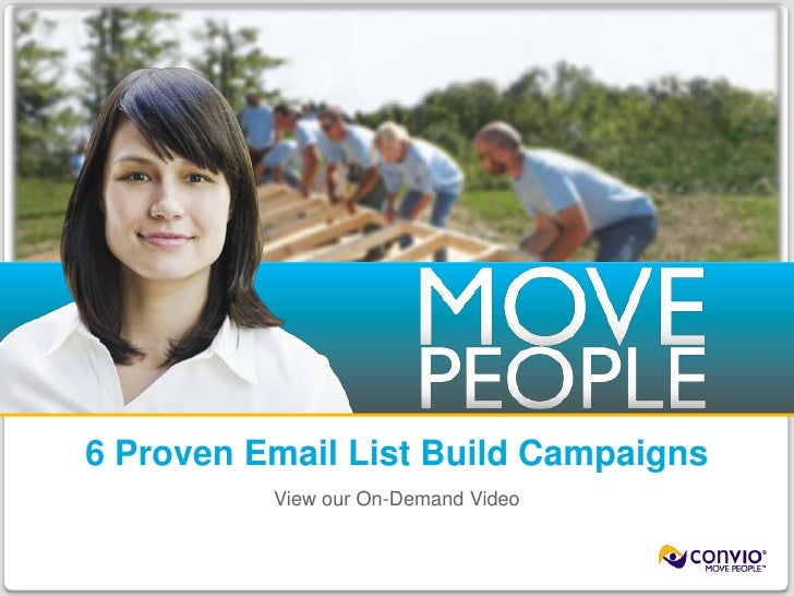 6 Proven Email List Build Campaigns<br />View our On-Demand Video<br />