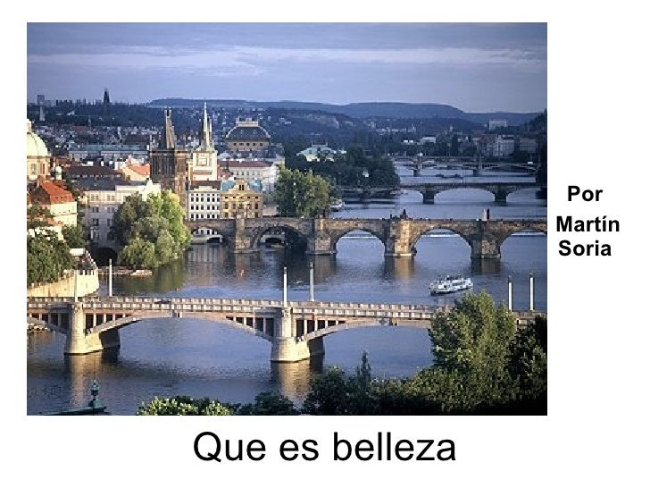 Por                  Martín                  Soria     Que es belleza