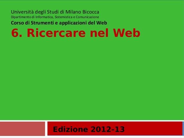 6. Ricercare nel Web