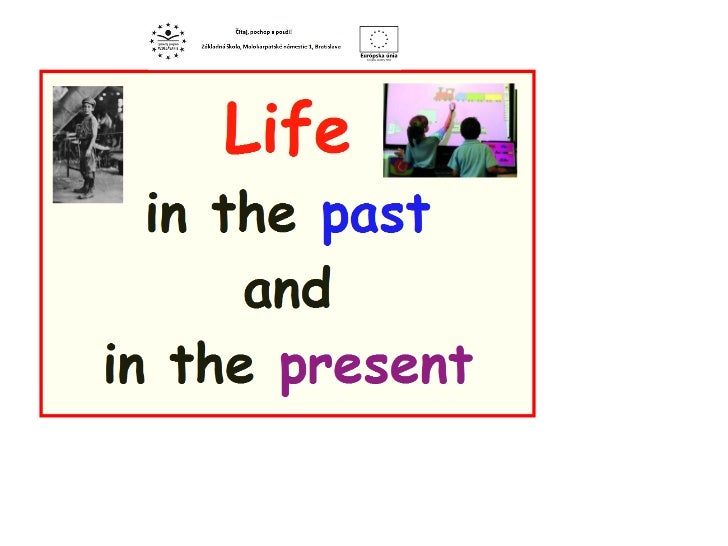 6.roč. life in past and now