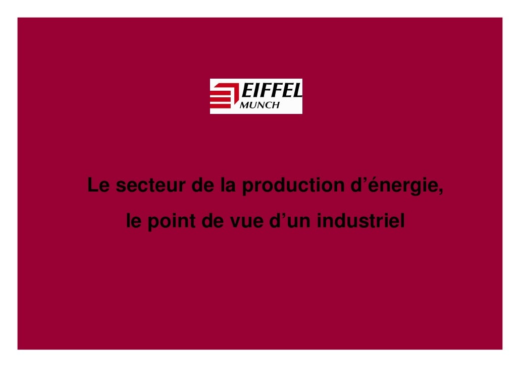 Le secteur de la production d'énergie,     le point de vue d'un industriel