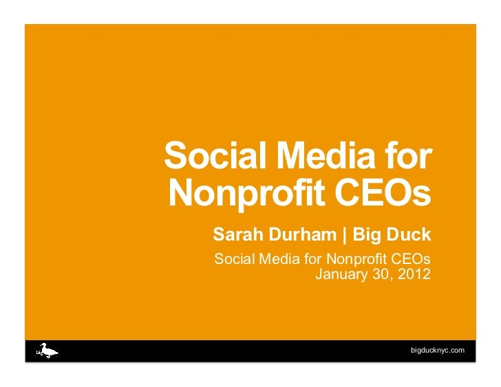 Sarah Durham, BigDuck: Social Media for Nonprofit CEOs