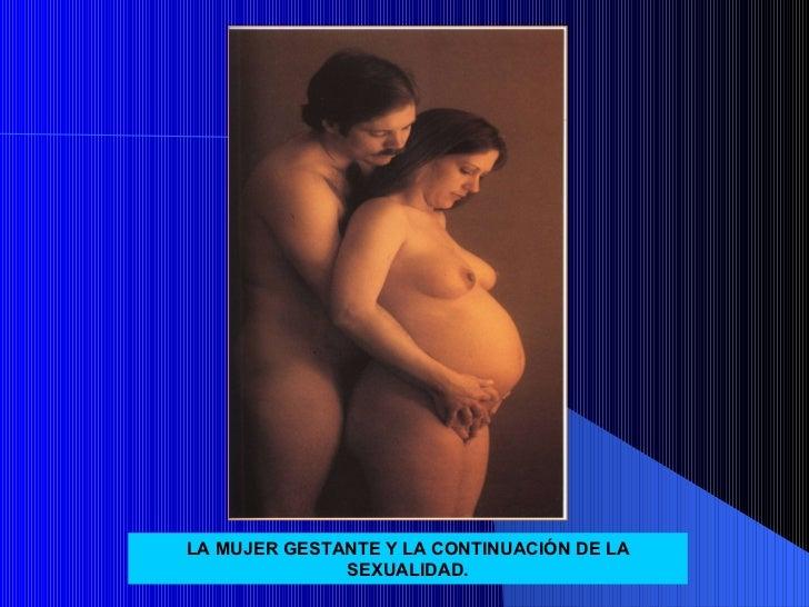 LA MUJER GESTANTE Y LA CONTINUACIÓN DE LA SEXUALIDAD.