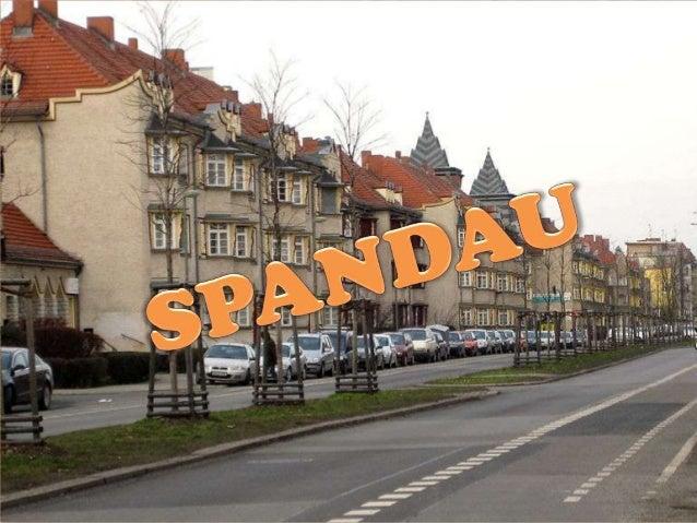 Spandau wurde 1920 aus dem ehemaligen Stadtkreis Spandau undanderen Gemeinden gebildet. Spandau liegt zum größten Teil amw...