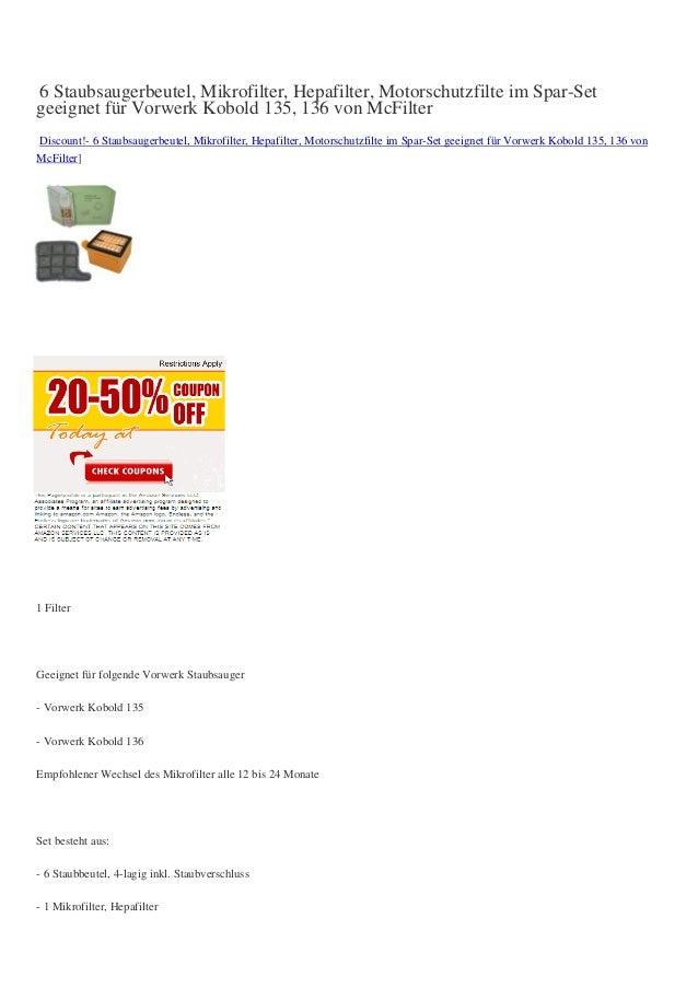 6 Staubsaugerbeutel, Mikrofilter, Hepafilter, Motorschutzfilte im Spar-Setgeeignet für Vorwerk Kobold 135, 136 von McFilte...