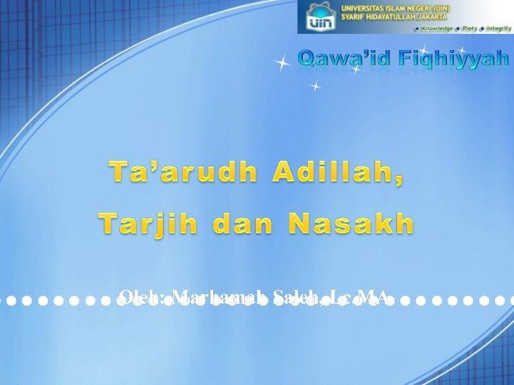 6. ta'arudh tarjih nasakh
