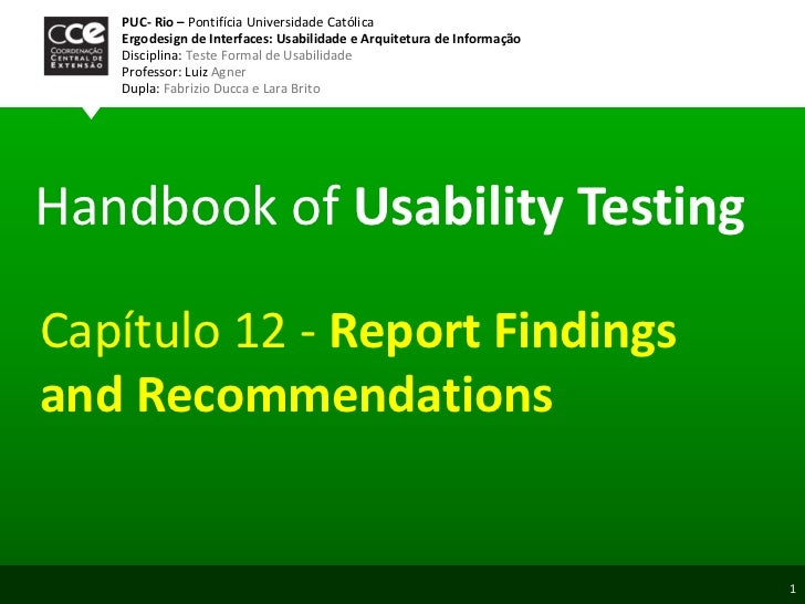 Handbook of  Usability Testing PUC- Rio –  Pontifícia Universidade Católica Ergodesign de Interfaces: Usabilidade e Arquit...