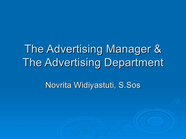 The Advertising Manager & The Advertising Department Novrita Widiyastuti, S.Sos