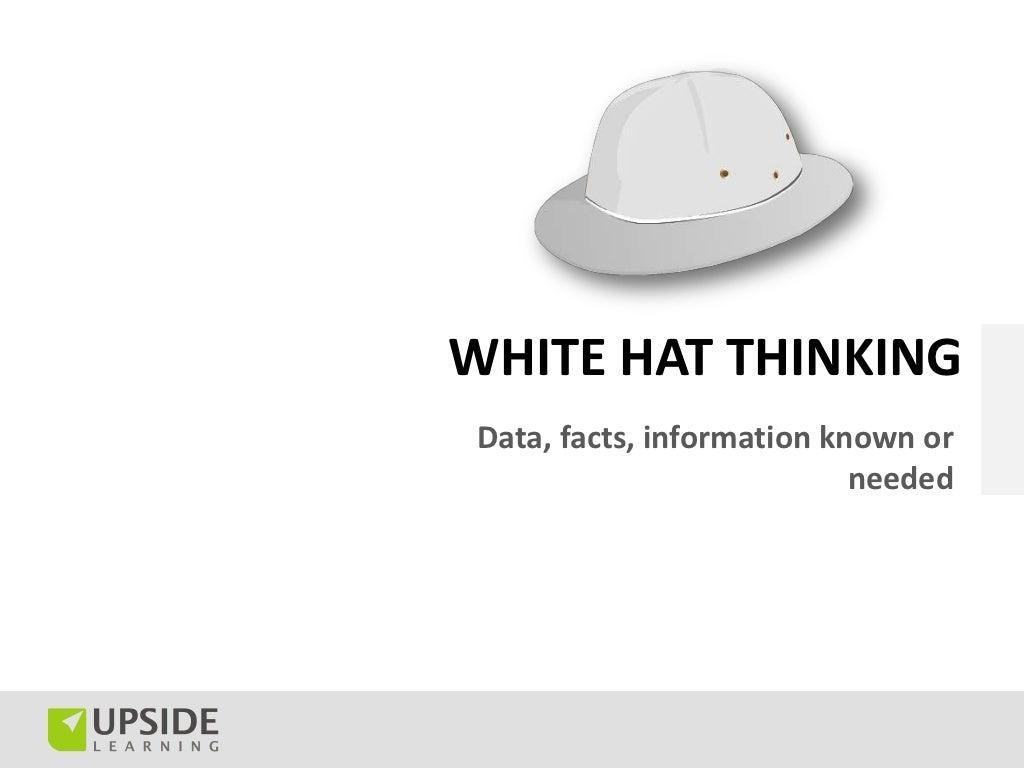 WHITE HAT THINKINGData, facts, information