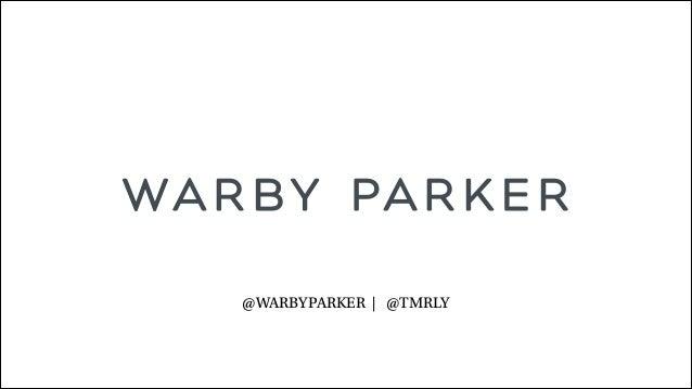 @WARBYPARKER | @TMRLY