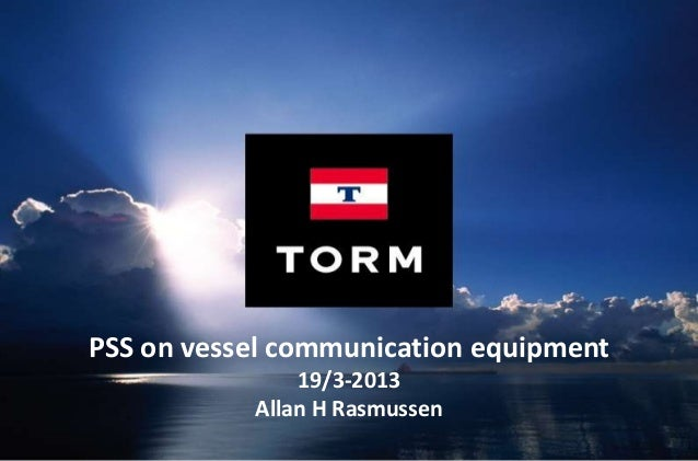 The voice of the customer: TORM's experiences and needs within PSS - Allan H. Rasmussen, VP Fleet & Newbuilding Support for TORM A/S