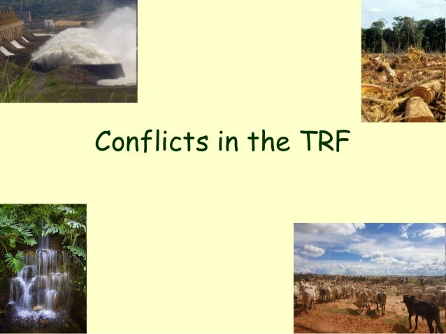 Conflicts in the TRF