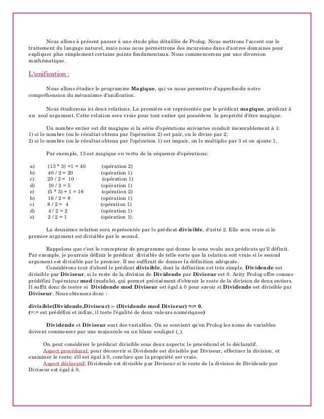 Nous allons à présent passer à une étude plus détaillée de Prolog. Nous mettrons l'accent sur le traitement du langage nat...