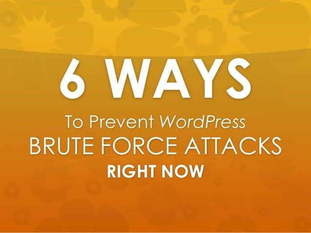 6 Ways to Prevent WordPress Brute Force Attacks - WordPress Security
