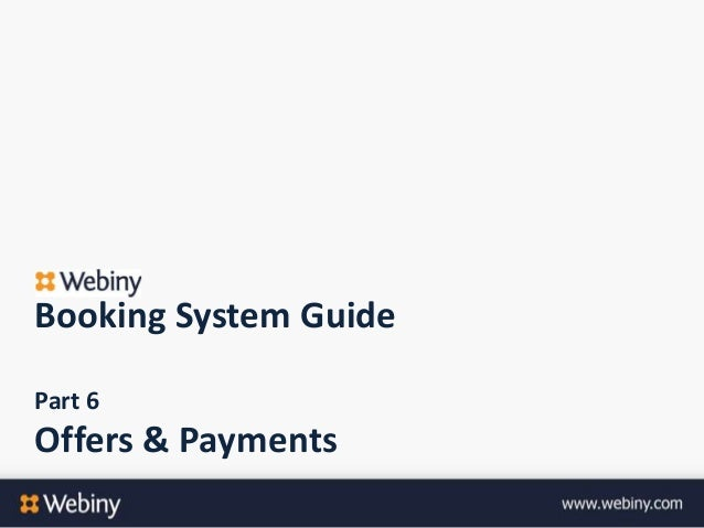 Booking System GuidePart 6Offers & Payments