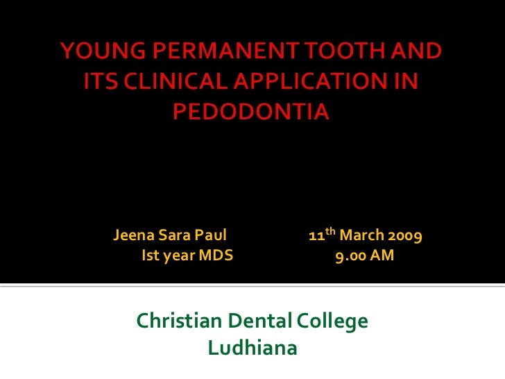 Jeena Sara Paul    11th March 2009   Ist year MDS        9.00 AM  Christian Dental College          Ludhiana