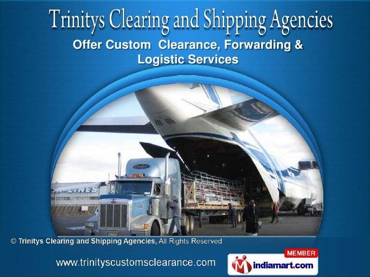 Trinitys Clearing and Shipping Agencies   Tamil Nadu   India