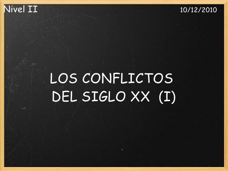 CONFLICTOS DEL SIGLO XX