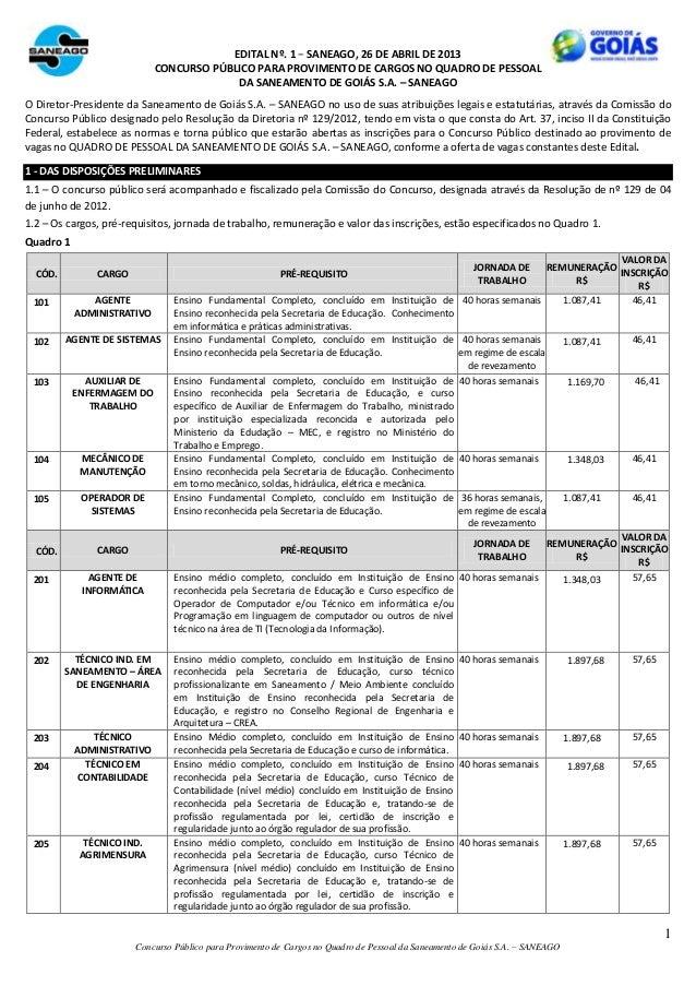 1Concurso Público para Provimento de Cargos no Quadro de Pessoal da Saneamento de Goiás S.A. – SANEAGOEDITAL Nº. 1 − SANEA...