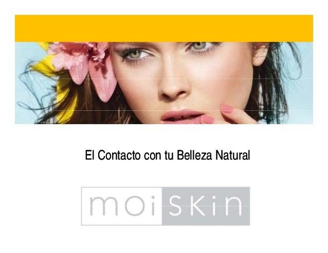El Contacto con tu Belleza NaturalEl Contacto con tu Belleza Natural