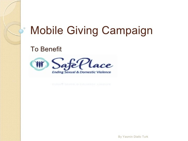 Mobile Giving Campaign To Benefit By Yasmin Diallo Turk