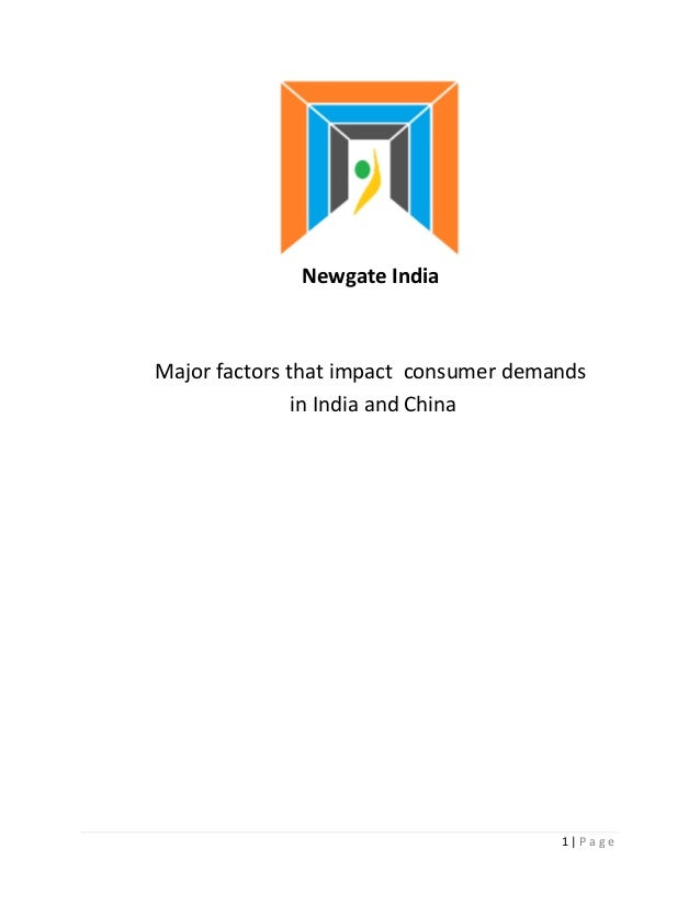 Newgate IndiaMajor factors that impact consumer demands               in India and China                                  ...