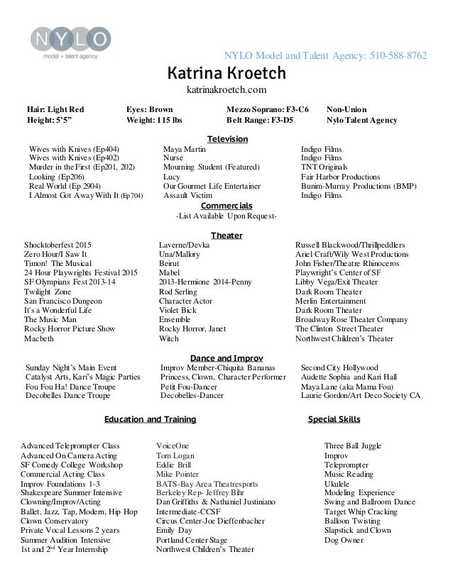 Professional Nylo Acting Resume Model And Talent Agency 510 588 8762 Katrina Kroetch Katrinakroetchcom