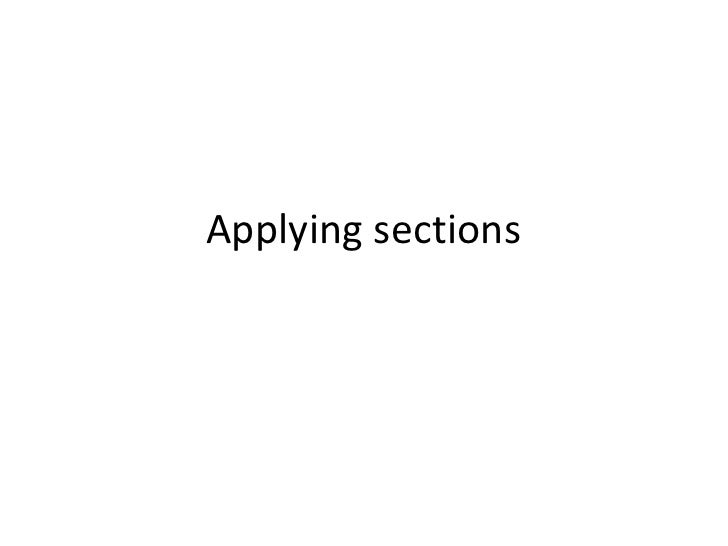 Applying sections<br />