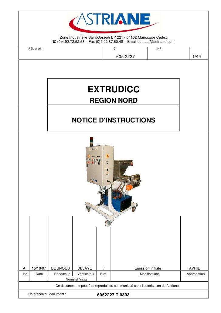 Zone Industrielle Saint-Joseph BP 221 - 04102 Manosque Cedex                        (0)4.92.72.52.53 – Fax (0)4.92.87.60.4...
