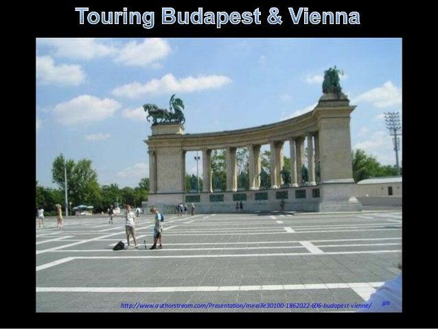 http://www.authorstream.com/Presentation/mireille30100-1862022-606-budapest-vienne/