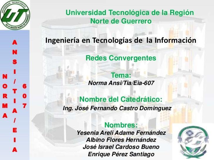 Universidad Tecnológica de la Región                        Norte de Guerrero    A       Ingeniería en Tecnologías de la I...