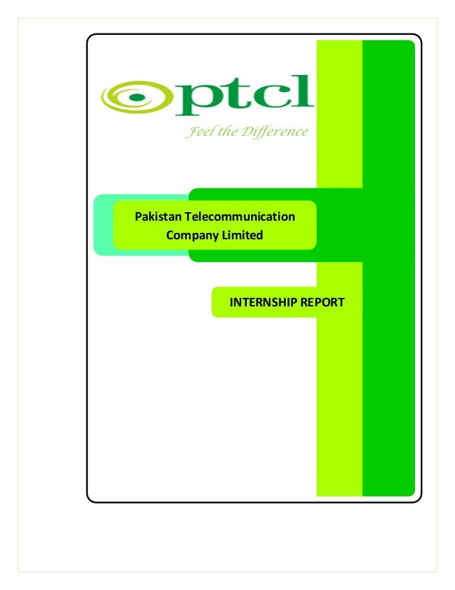 pakistan telecommunication company ltd project report Exclusive basis) to armed forces, defense projects, the gop, provincial governments and such other governmental institutions as the gop may determine • transfer of telecommunication.