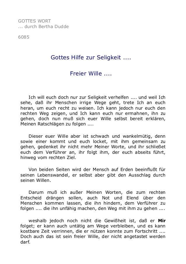 GOTTES WORT  ... durch Bertha Dudde  6085  Gottes Hilfe zur Seligkeit ....  Freier Wille ....  Ich will euch doch nur zur ...