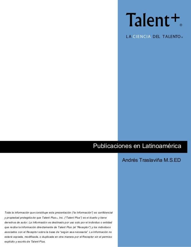 "L A C I E N C I A D EL T A LENTO ®  Publicaciones en Latinoamérica Andrés Traslaviña M.S.ED !""#$% & '%()* & +(,$ ‐ & ( *& ..."