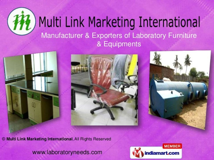 Manufacturer & Exporters of Laboratory Furniture                                    & Equipments© Multi Link Marketing Int...