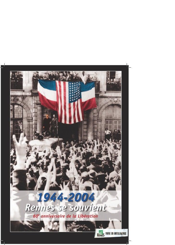 1944-2004 Rennes se souvient  60e anniversaire de la Libération