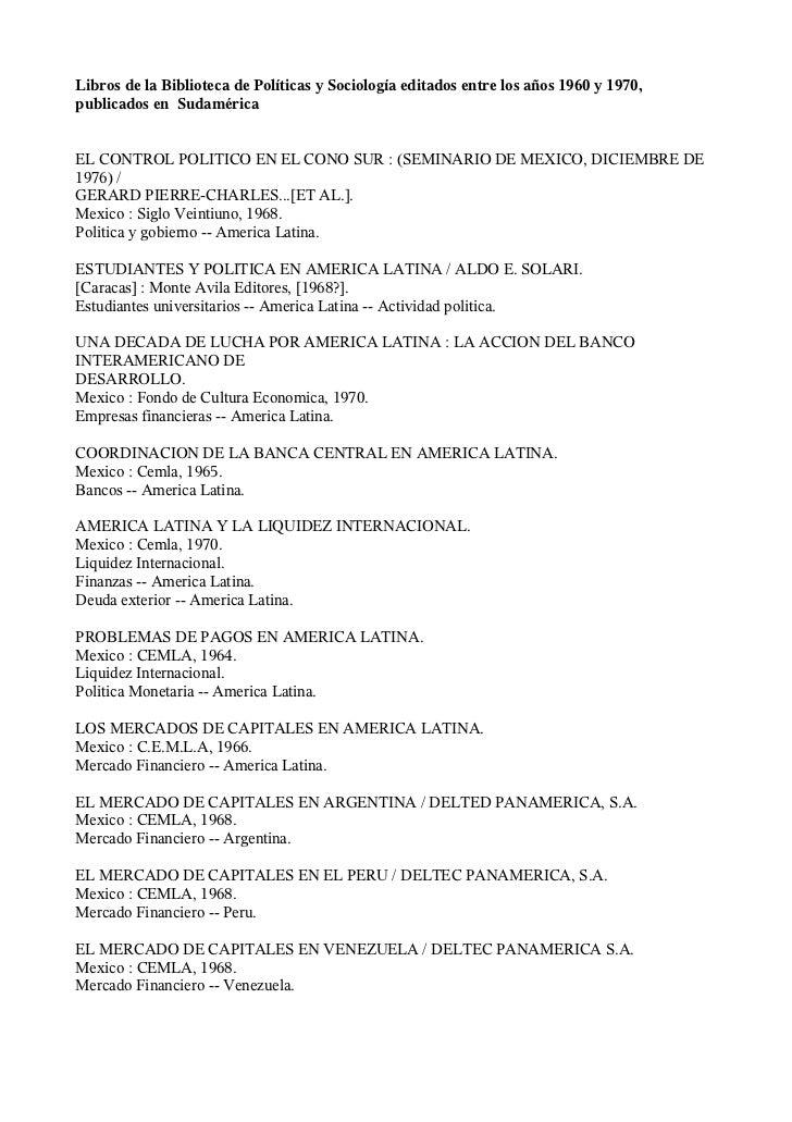 Libros de la Biblioteca de Políticas y Sociología editados entre los años 1960 y 1970, publicados en Sudamérica   EL CONTR...
