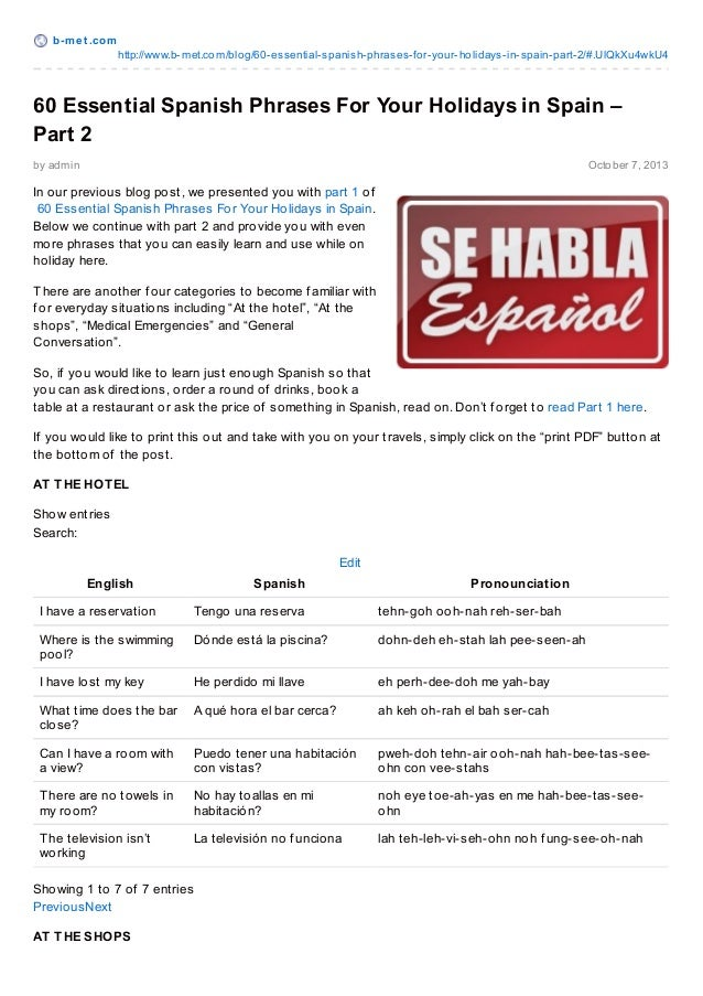 b-met .com http://www.b-met.com/blog/60-essential-spanish-phrases-for-your-holidays-in-spain-part-2/#.UlQkXu4wkU4 by admin...
