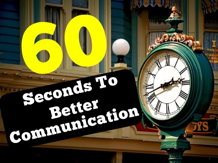 60 Seconds to Better Communication