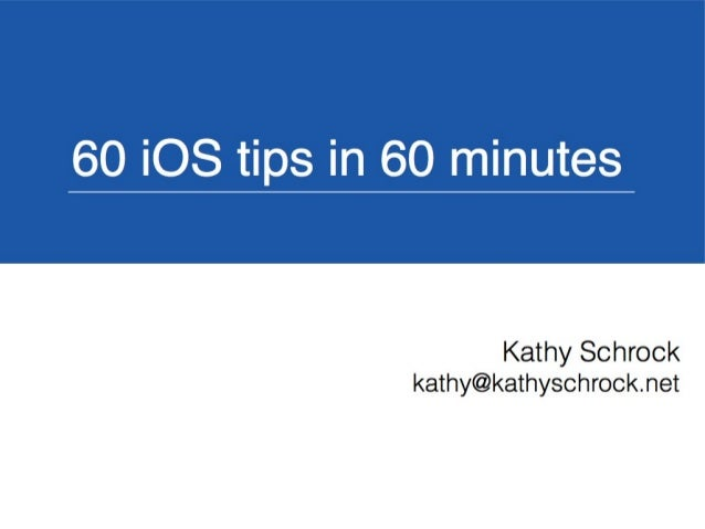 60 iOS Tips in 60 Minutes