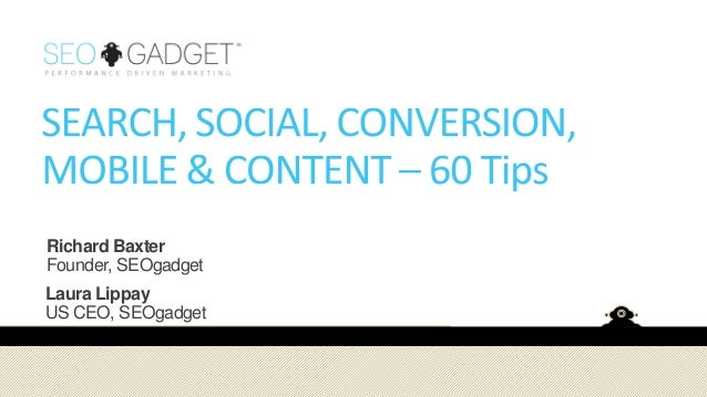 60 Social, Conversion, SEO & Mobile Tips
