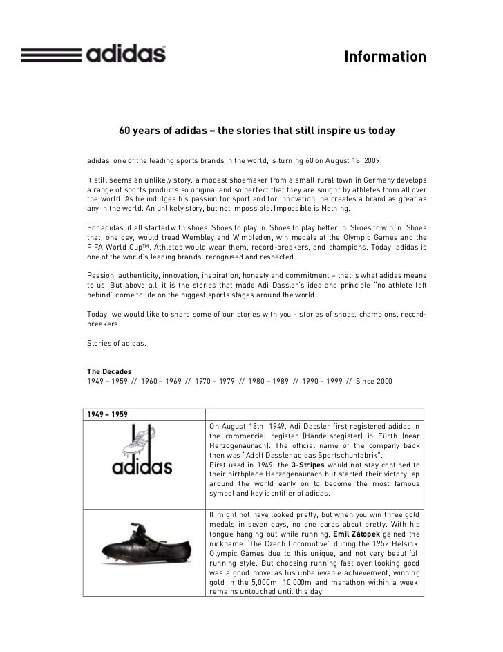 Information         60 years of adidas – the stories that still inspire us todayadidas, one of the leading sports brands i...